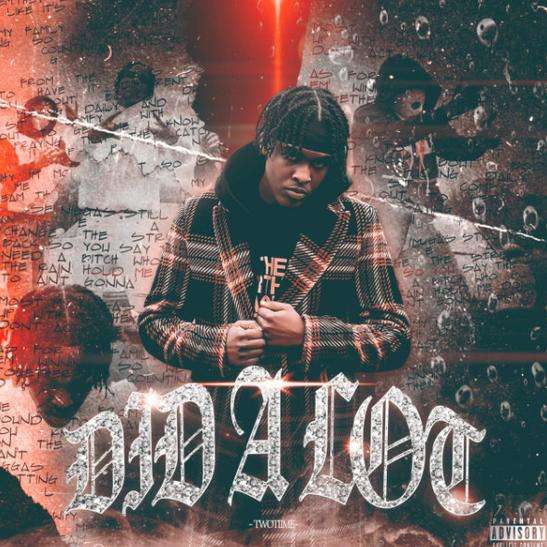 MP3: TwoTiime - Did A Lot