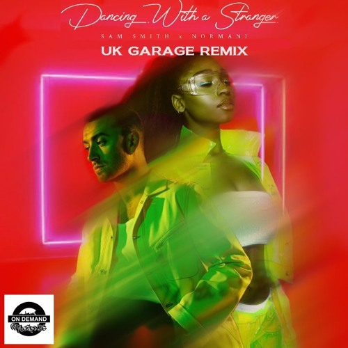 MP3: Sam Smith, Normani - Dancing With A Stranger