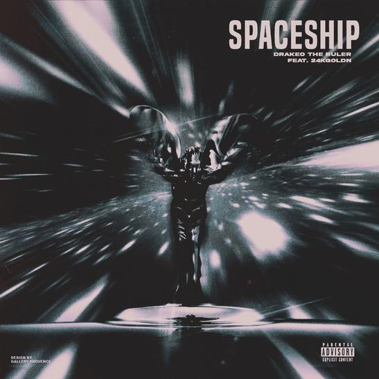 MP3: Drakeo The Ruler - Spaceship Ft. 24kGoldn