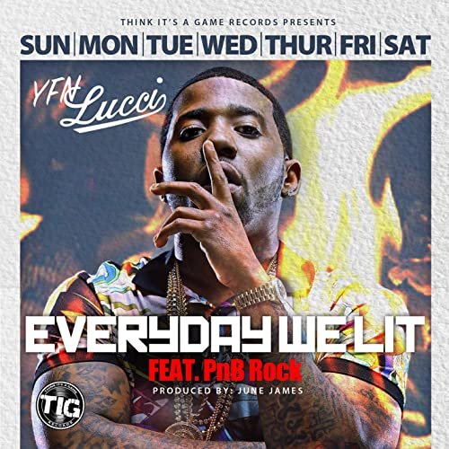 MP3: YFN Lucci - Everyday We Lit ft. PnB Rock