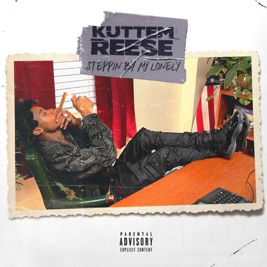 MP3: Kuttem Reese – Stepping By My Lonely