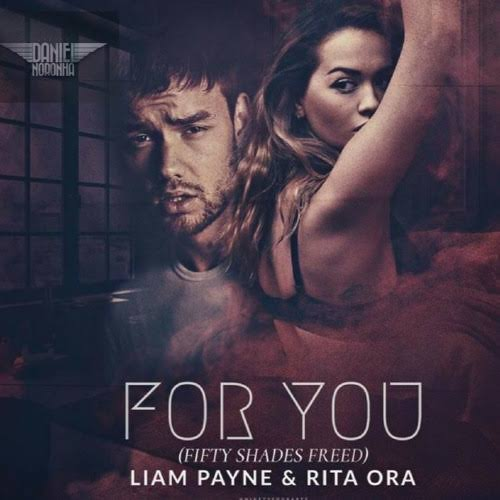 MP3: Rita Ora & Liam Payne - For You (From 'Fifty Shades Freed')