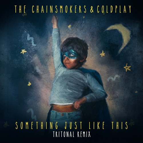 MP3: The Chainsmokers & Coldplay - Something Just Like This