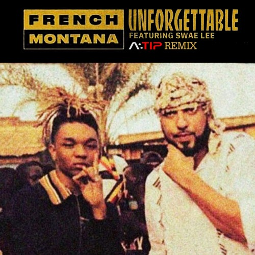 MP3: French Montana - Unforgettable ft. Swae Lee