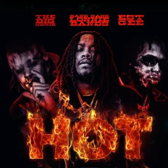 MP3: Bandgang Lonnie Bands - Hot Ft. EST Gee & The Big Homie